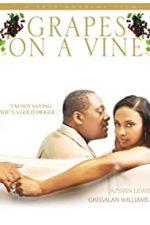 Nonton Film Grapes on a Vine (2008) Subtitle Indonesia Streaming Movie Download