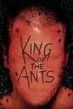 Nonton Film King of the Ants (2003) Subtitle Indonesia Streaming Movie Download