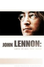 Nonton Film John Lennon: Love is All You Need (2010) Subtitle Indonesia Streaming Movie Download