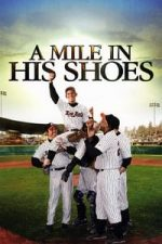 Nonton Film A Mile in His Shoes (2011) Subtitle Indonesia Streaming Movie Download