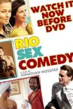 Nonton Film Rio Sex Comedy (2010) Subtitle Indonesia Streaming Movie Download