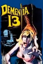 Nonton Film Dementia 13 (1963) Subtitle Indonesia Streaming Movie Download
