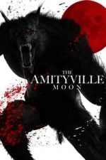Nonton Film The Amityville Moon (2021) Subtitle Indonesia Streaming Movie Download