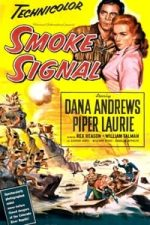 Nonton Film Smoke Signal (1955) Subtitle Indonesia Streaming Movie Download