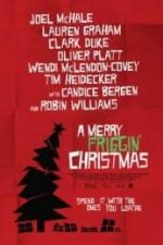 Nonton Film A Merry Friggin' Christmas (2014) Subtitle Indonesia Streaming Movie Download
