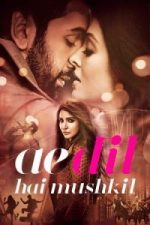 Nonton Film Ae Dil Hai Mushkil (2016) Subtitle Indonesia Streaming Movie Download