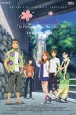 Nonton Film Anohana the Movie: The Flower We Saw That Day (2013) Subtitle Indonesia Streaming Movie Download