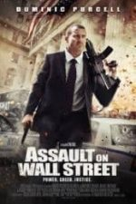 Nonton Film Assault on Wall Street (2013) Subtitle Indonesia Streaming Movie Download