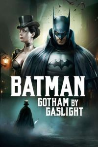 Nonton Film Batman: Gotham by Gaslight (2018) Subtitle Indonesia Streaming Movie Download