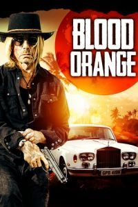 Nonton Film Blood Orange (2016) Subtitle Indonesia Streaming Movie Download