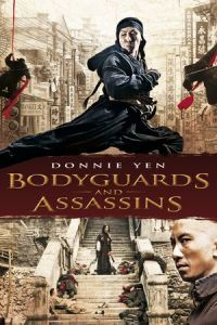 Nonton Film Bodyguards and Assassins (2009) Subtitle Indonesia Streaming Movie Download