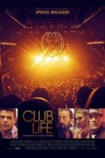 Nonton Film Club Life (2015) Subtitle Indonesia Streaming Movie Download