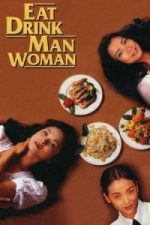 Nonton Film Eat Drink Man Woman (1994) Subtitle Indonesia Streaming Movie Download