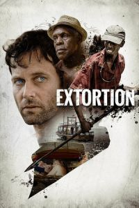 Nonton Film Extortion (2017) Subtitle Indonesia Streaming Movie Download