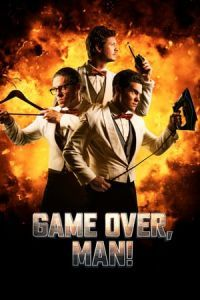 Nonton Film Game Over, Man! (2018) Subtitle Indonesia Streaming Movie Download