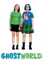 Nonton Film Ghost World (2001) Subtitle Indonesia Streaming Movie Download