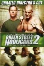 Nonton Film Green Street Hooligans 2 (2009) Subtitle Indonesia Streaming Movie Download