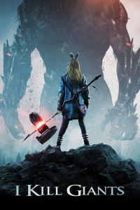 Nonton Film I Kill Giants (2018) Subtitle Indonesia Streaming Movie Download