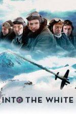 Nonton Film Into the White (2012) Subtitle Indonesia Streaming Movie Download