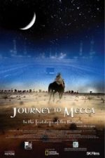 Nonton Film Journey to Mecca (2009) Subtitle Indonesia Streaming Movie Download