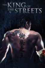 Nonton Film The King of the Streets (2012) Subtitle Indonesia Streaming Movie Download