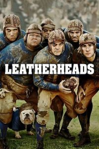 Nonton Film Leatherheads (2008) Subtitle Indonesia Streaming Movie Download