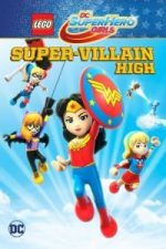 Nonton Film Lego DC Super Hero Girls: Super-Villain High (2018) Subtitle Indonesia Streaming Movie Download