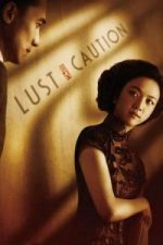 Nonton Film Lust, Caution (2007) Subtitle Indonesia Streaming Movie Download