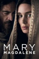 Nonton Film Mary Magdalene (2018) Subtitle Indonesia Streaming Movie Download