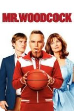 Nonton Film Mr. Woodcock (2007) Subtitle Indonesia Streaming Movie Download