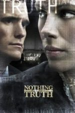 Nonton Film Nothing But the Truth (2008) Subtitle Indonesia Streaming Movie Download