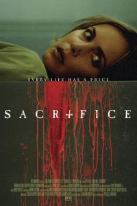 Nonton Film Sacrifice (2016) Subtitle Indonesia Streaming Movie Download
