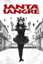 Nonton Film Santa Sangre (1989) Subtitle Indonesia Streaming Movie Download
