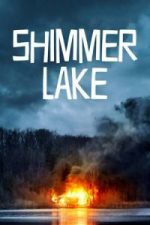 Nonton Film Shimmer Lake (2017) Subtitle Indonesia Streaming Movie Download