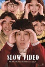 Nonton Film Slow Video (2014) Subtitle Indonesia Streaming Movie Download