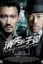 Nonton Film The Bullet Vanishes (2012) Subtitle Indonesia Streaming Movie Download
