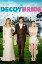 Nonton Film The Decoy Bride (2011) Subtitle Indonesia Streaming Movie Download