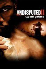 Nonton Film Undisputed 2: Last Man Standing (2006) Subtitle Indonesia Streaming Movie Download