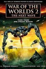 Nonton Film War of the Worlds 2: The Next Wave (2008) Subtitle Indonesia Streaming Movie Download
