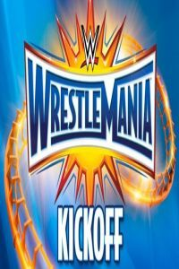 Nonton Film WWE WrestleMania 33 Kickoff (2017) Subtitle Indonesia Streaming Movie Download