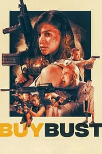 Nonton Film BuyBust (2018) Subtitle Indonesia Streaming Movie Download