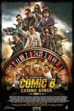 Nonton Film Comic 8: Casino Kings Part 1 (2015) Subtitle Indonesia Streaming Movie Download
