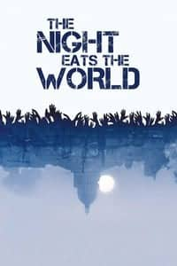 Nonton Film The Night Eats the World (2018) Subtitle Indonesia Streaming Movie Download