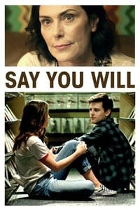 Nonton Film Say You Will (2017) Subtitle Indonesia Streaming Movie Download