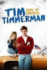 Nonton Film Tim Timmerman, Hope of America (2017) Subtitle Indonesia Streaming Movie Download