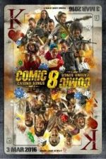 Nonton Film Comic 8: Casino Kings Part 2 (2016) Subtitle Indonesia Streaming Movie Download