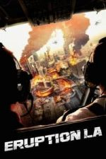 Nonton Film Eruption: LA (2018) Subtitle Indonesia Streaming Movie Download