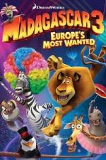 Nonton Film Madagascar 3: Europe's Most Wanted (2012) Subtitle Indonesia Streaming Movie Download