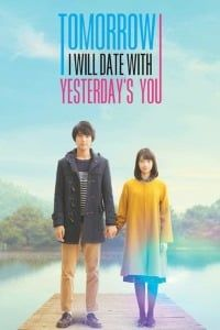 Nonton Film My Tomorrow, Your Yesterday (2016) Subtitle Indonesia Streaming Movie Download