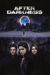 Nonton Film After Darkness (2013) Subtitle Indonesia Streaming Movie Download
